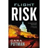Flight Risk, Hidden Justice Series, Book 4, by Cara Putman, Paperback