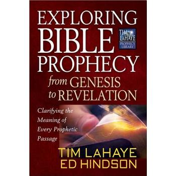 Exploring Bible Prophecy from Genesis to Revelation, by Tim LaHaye and Ed Hindson, Paperback