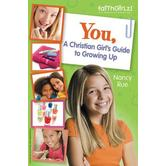 You, a Christian Girls Guide to Growing Up