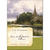 All of Grace, by C. H. Spurgeon