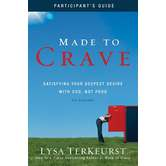 Made to Crave Participant's Guide, by Lysa TerKeurst, Paperback