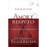 Amor y Respeto (Love and Respect), by Emerson Eggerichs