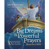 Big Dreams and Powerful Prayers, by Mark Batterson & Omar Aranda, Hardcover