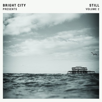 Still: Volume 2, by Bright City, CD