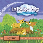 Lull-A-Bye Baby: Hymns, by Various Artists, CD