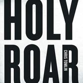 Holy Roar, by Chris Tomlin, CD