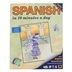 Bilingual Books, SPANISH in 10 minutes a day, Book with Digital Download