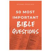 50 Most Important Bible Questions, by Michael Rydelnik, Paperback