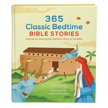 365 Classic Bedtime Bible Stories, by Jesse Lyman Hurlbut, Daniel Partner, and Alessia Girasole