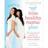 Trim Healthy Mama Plan, by Pearl Barrett and Serene Allison