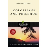 Colossians and Philemon, LifeGuide Series, by Martha Reapsome, Paperback