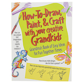 Product Concept Manufacturing, How To Draw, Paint, and Craft with Your Creative Grandkids, 6  3/4 x 9 Inches