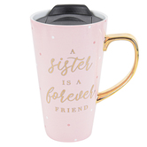 Lady Jayne, A Sister Is A Forever Friend Travel Mug, Pink, Gold and White, 13 Ounces