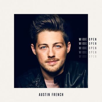 Wide Open, by Austin French, CD