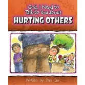 God, I Need to Talk to You about Hurting Others, by Dan Carr, Paperback