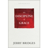 The Discipline of Grace, by Jerry Bridges, Paperback