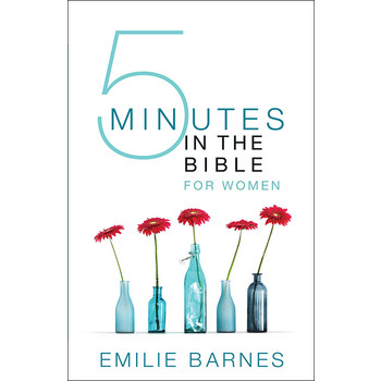 Five Minutes in the Bible for Women, by Emilie Barnes