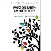 What on Earth Am I Here For, by Rick Warren, Paperback