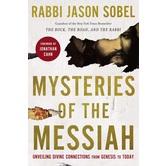 Mysteries of the Messiah, by Rabbi Jason Sobel, Hardcover