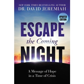 Escape the Coming Night, by David Jeremiah