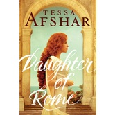 Daughter of Rome, by Tessa Afshar, Paperback