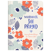 Nevertheless, She Prayed, by Barbour
