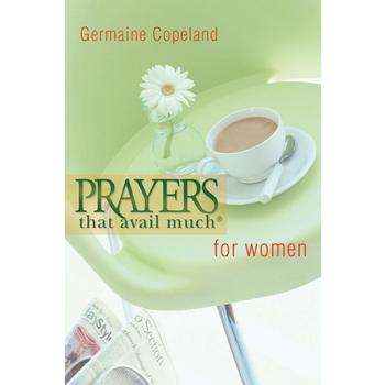 Prayers That Avail Much for Women, by Germaine Copeland, Paperback