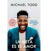 Pre-buy, La Meta es el Amor, by Michael Todd, Paperback