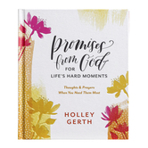 Promises from God for Lifes Hard Moments, by Holley Gerth, Hardcover