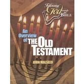 Following God Series: An Overview of the Old Testament