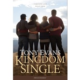 Kingdom Single: Complete and Fully Free, by Tony Evans, Hardcover
