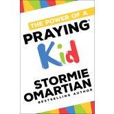 The Power of a Praying Kid, by Stormie Omartian, Paperback