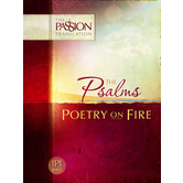 TPT The Psalms: Poetry on Fire, Paperback
