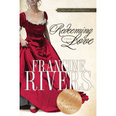 Redeeming Love, by Francine Rivers