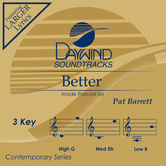 Better, Accompaniment Track, As Made Popular by Pat Barrett, CD