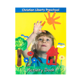 Christian Liberty Press, Preschool Activity Book, Paperback, 303 Pages, Grade Pre-K