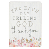 P. Graham Dunn, End Each Day Telling God Thank You Magnet, 2 1/2 x 3 1/2 inches