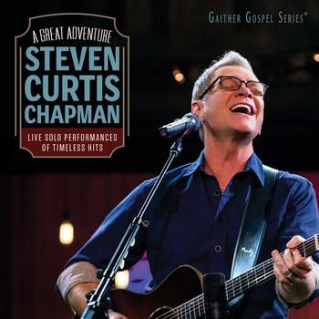 A Great Adventure: Live, by Steven Curtis Chapman, CD
