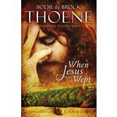 When Jesus Wept, The Jerusalem Chronicles Series Book 1
