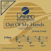 Out of My Hands, Accompaniment Track, As Made Popular by Jeremy Camp, CD