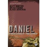 Ordinary Greatness: Daniel: Standing Strong in a Hostile World