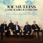 Somewhere Beyond the Blue, by Joe Mullins & The Radio Ramblers, CD