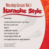 Worship Greats  Volume 1, Karaoke Style, As Made Popular by Matt Redman, CD+G
