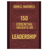 150 Essential Insights on Leadership, by John C. Maxwell, Hardcover