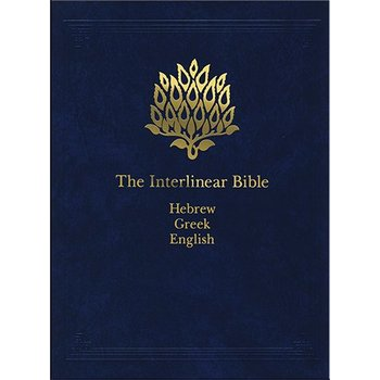 The Interlinear Hebrew-Greek-English Bible, One-Volume Edition