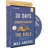 30 Days to Understanding the Bible Study Guide & DVD, by Max Anders, Kit