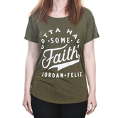 Jordan Feliz, Gotta Have Faith, Women's Dolman Sleeved T-Shirt, Green, S-L