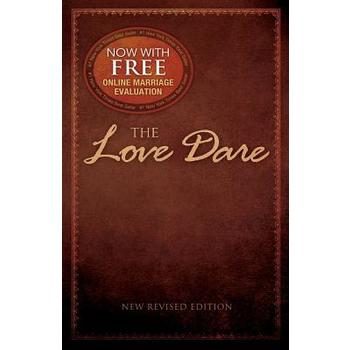 The Love Dare, by Alex Kendrick and Stephen Kendrick