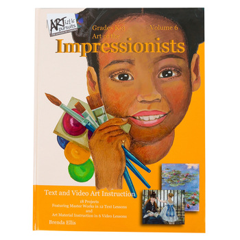 ARTistic Pursuits, Volume 6 Art of the Impressionist, Hardcover Book and Video, 18 Lessons, Grades K-3