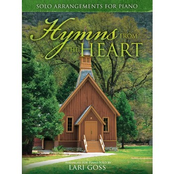 Hymns From The Heart, by Lari Goss, Songbook